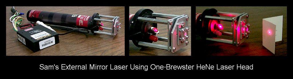 Sam's External Mirror Laser Using One-Brewster He-Ne Laser Head.